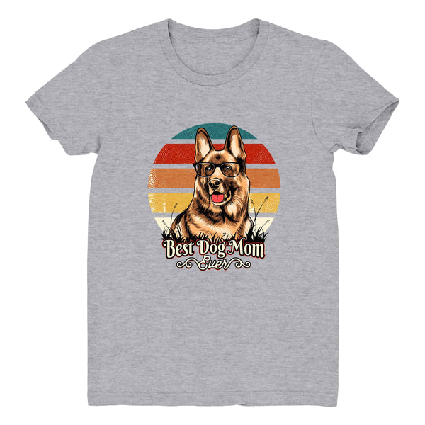 Best Dog Mom Ever German Shepard - Women's Tee