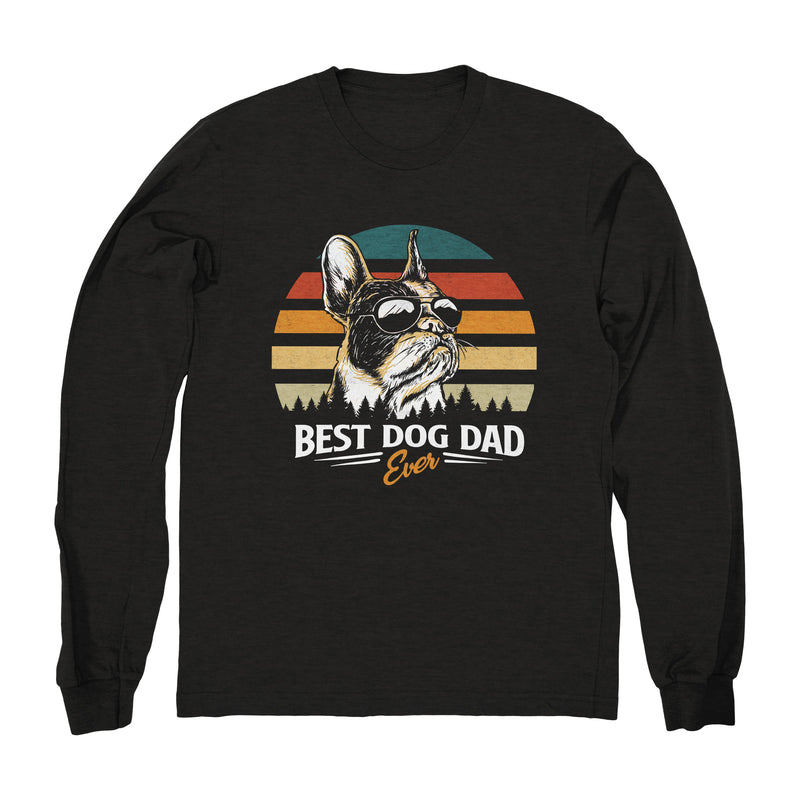 Best Dog Dad Ever (Frenchie) - Long Sleeve