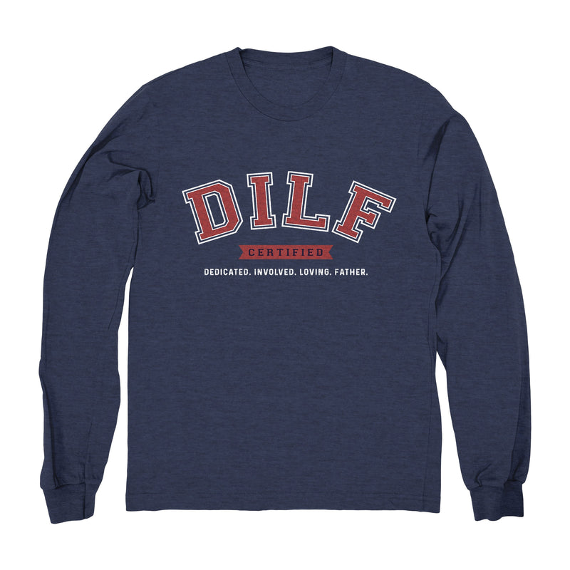 DILF - Long Sleeve