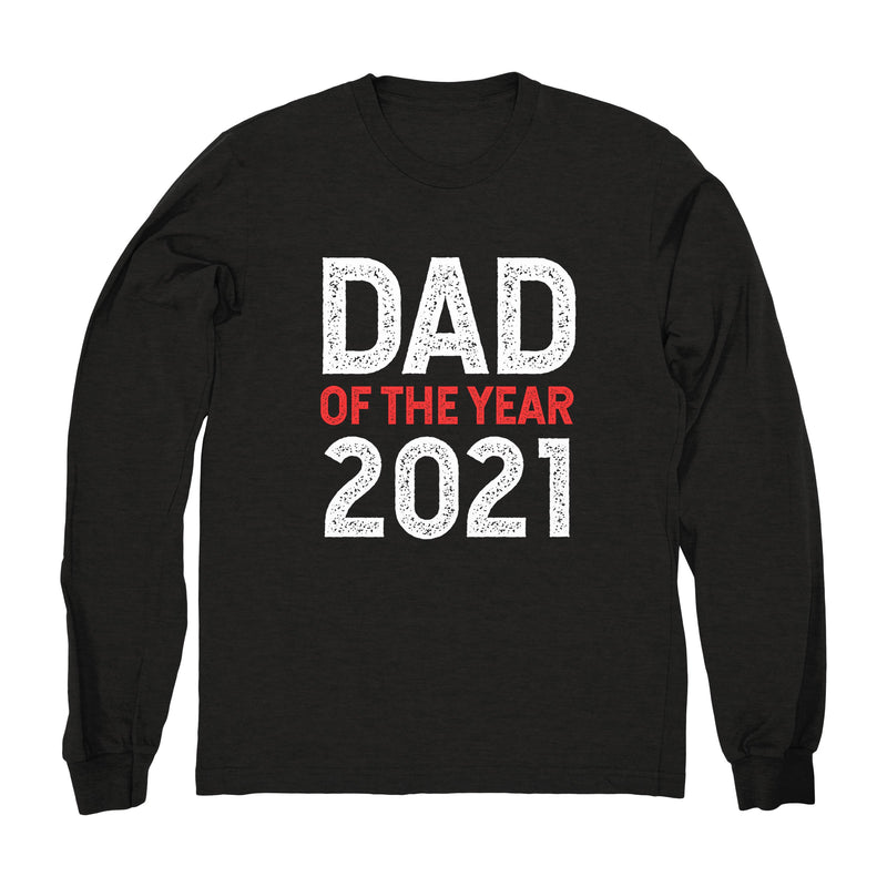 Dad of The Year 2021 - Long Sleeve
