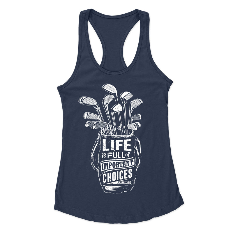 Important Choices - Racerback Tank