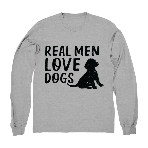 Real Men Love Dogs - Long Sleeve