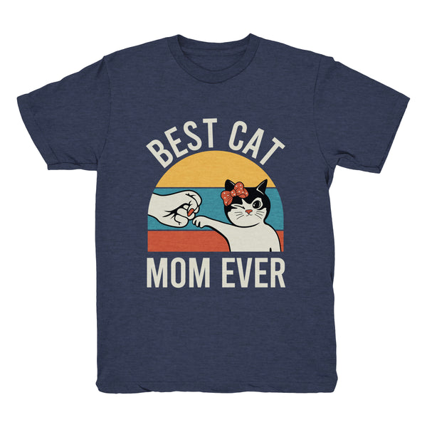 Best Cat Mom Ever (Fist Bump) - Tee