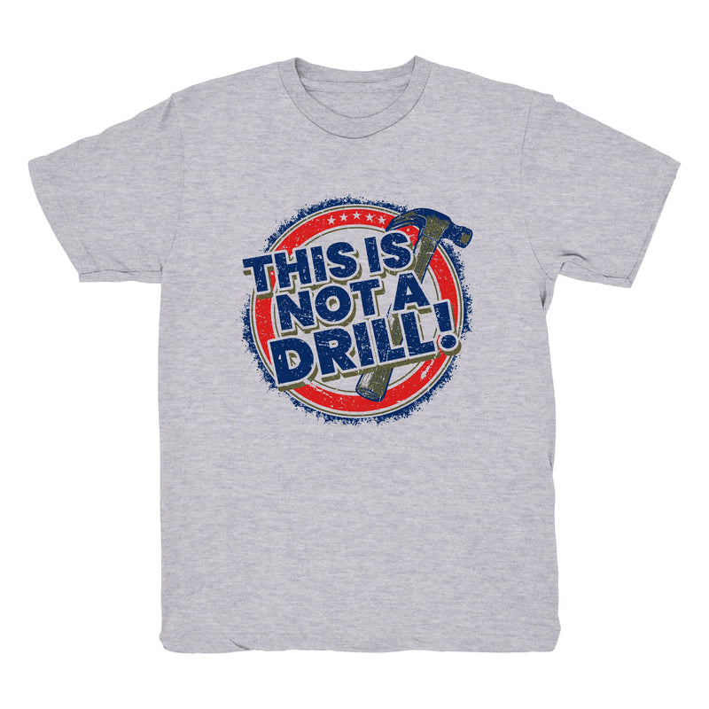 This is Not a Drill - Tee