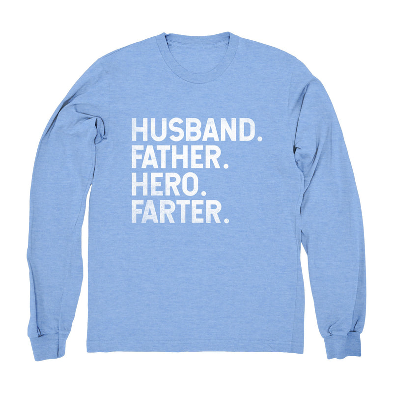Husband, Father, Hero, Farter - Long Sleeve
