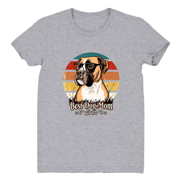 Best Dog Mom Ever Boxer - Women's Tee