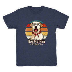 Best Dog Mom Ever Lab - Tee