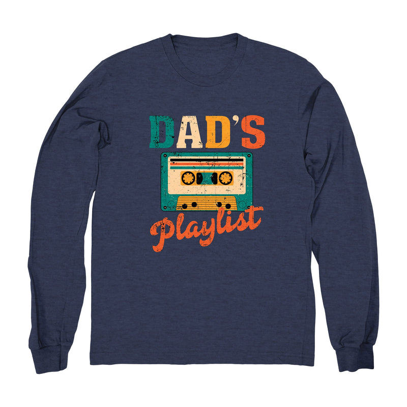 Dad's Playlist - Long Sleeve