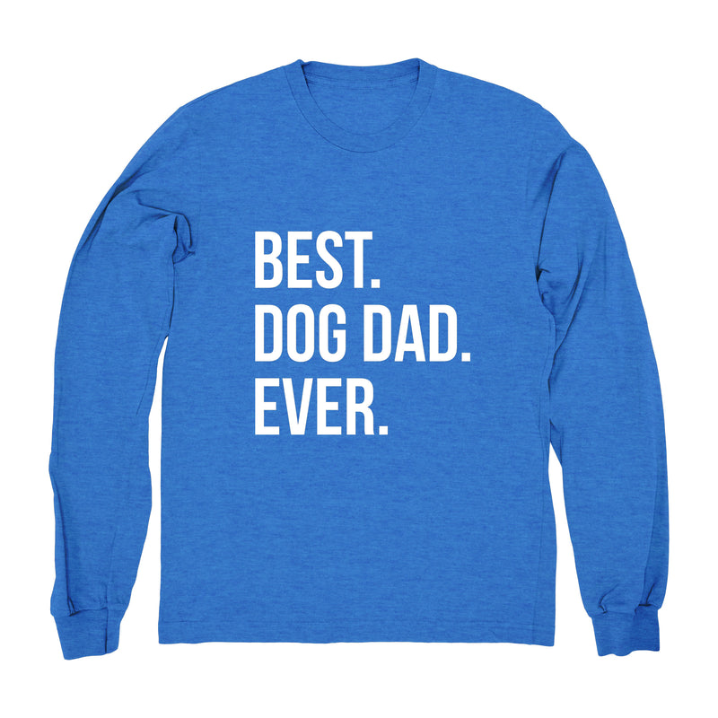 Best Dog Dad Ever Text - Long Sleeve