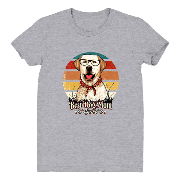 Best Dog Mom Ever Lab - Women's Tee