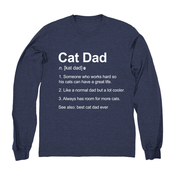 Cat Dad Definition - Long Sleeve