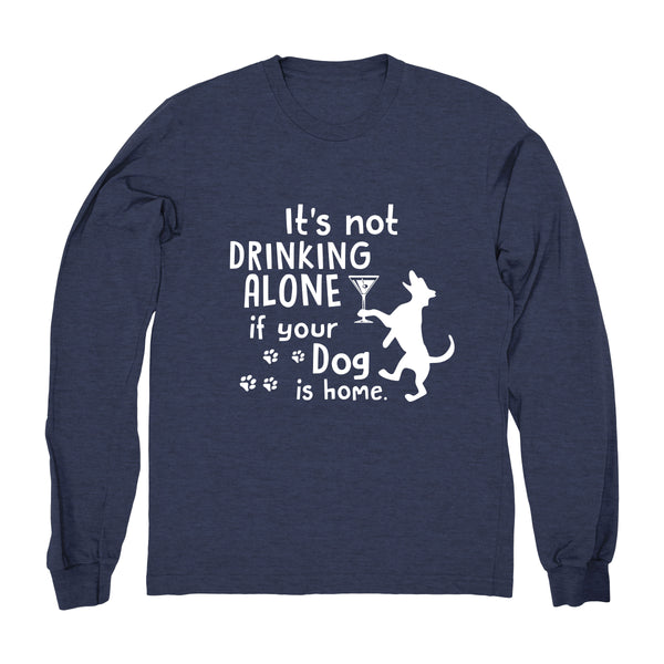 Drinking Wine With My Dog - Long Sleeve