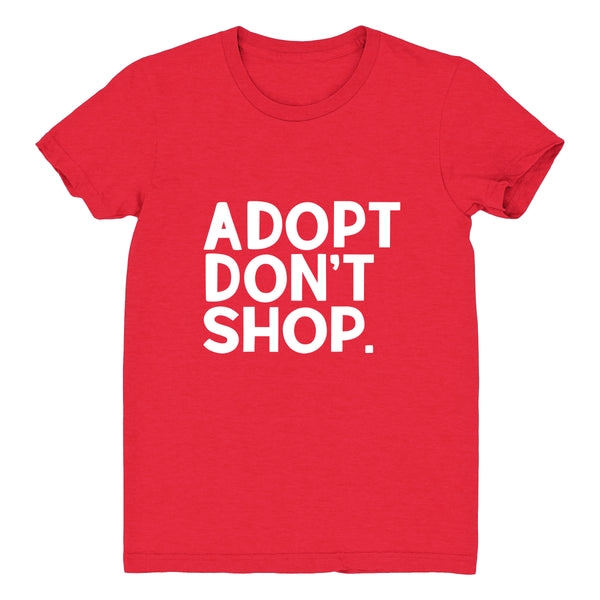 Adopt Don't Shop - Women's Tee