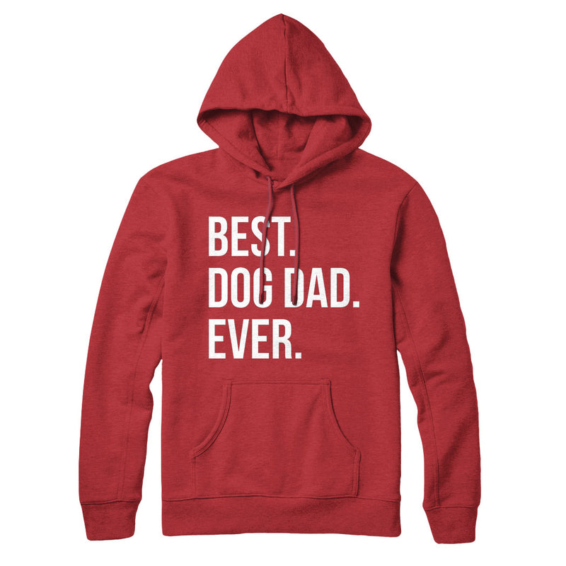 Best Dog Dad Ever Text - Hoodie