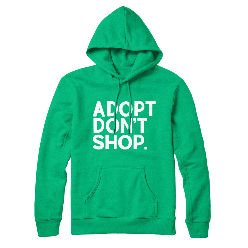 Adopt Don't Shop - Hoodie