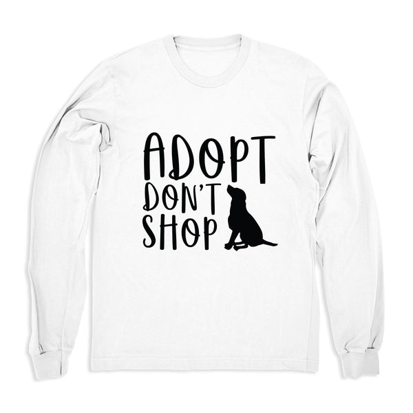 Adopt Don't Shop Dog - Long Sleeve
