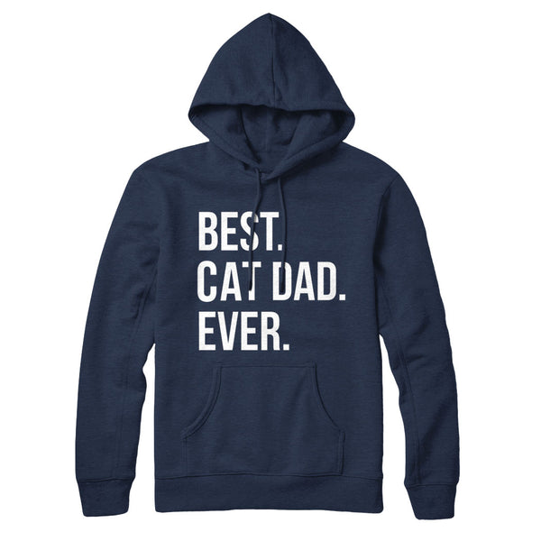 Best Cat Dad Ever Text - Hoodie