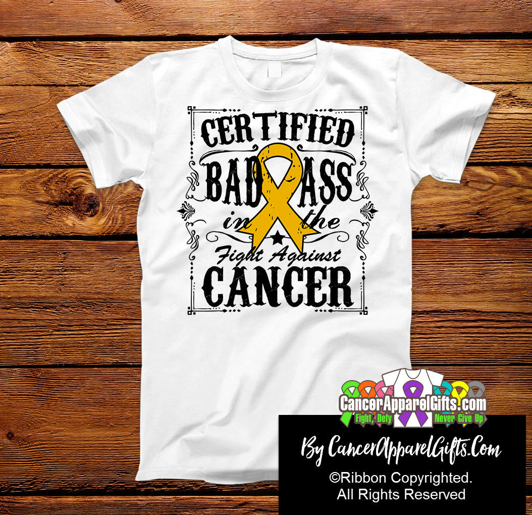 Appendix Cancer Certified Bad Ass In The Fight Shirts