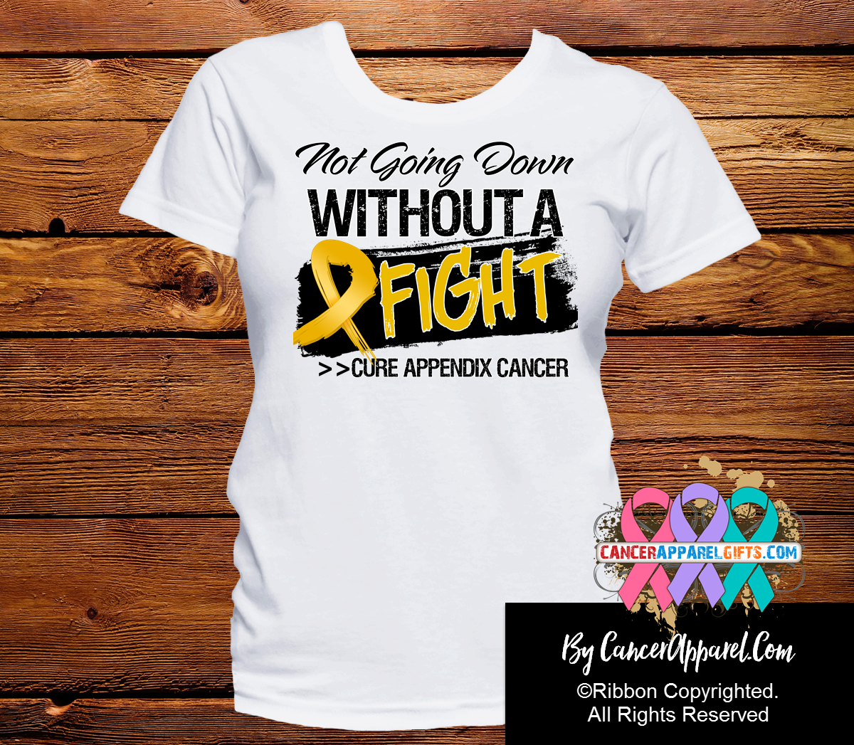 Appendix Cancer Not Going Down Without a Fight Shirts - Cancer Apparel and Gifts