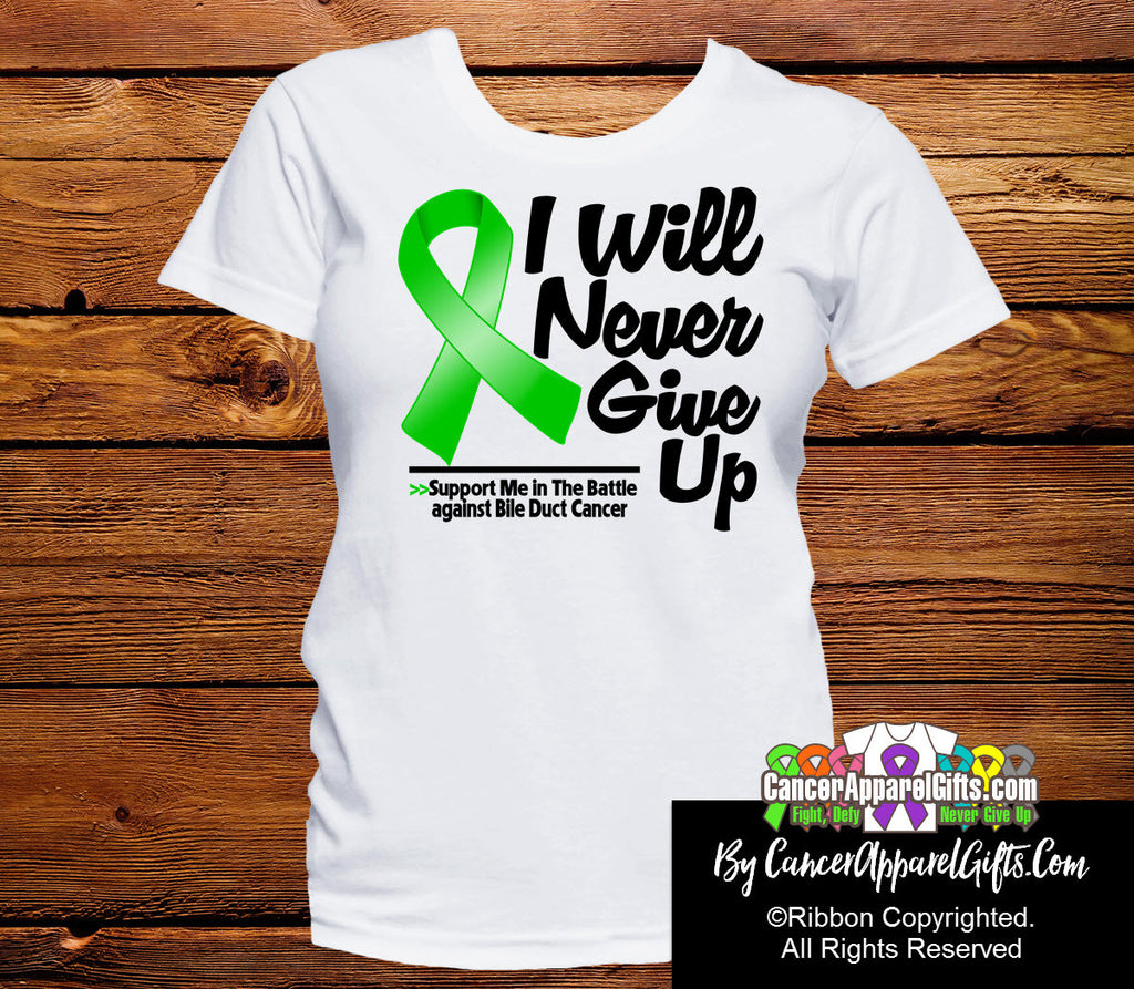 Bile Duct Cancer I Will Never Give Up Shirts