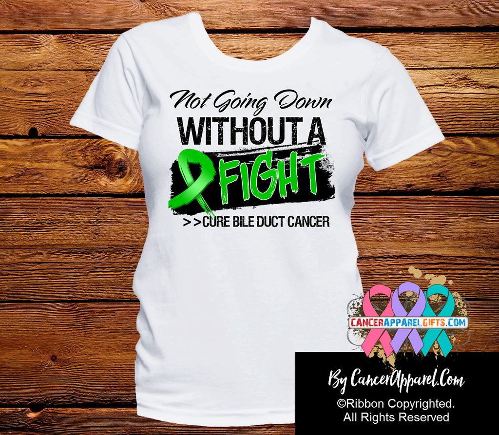Bile Duct Cancer Not Going Down Without a Fight Shirts