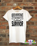 Brain Cancer Never Underestimate Strength Shirts