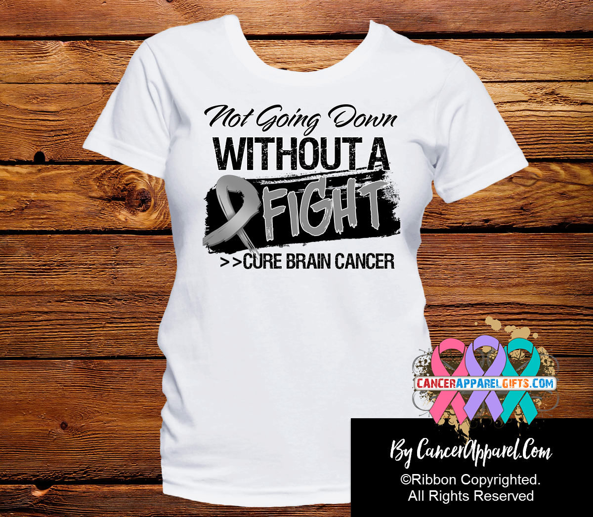 Brain Cancer Not Going Down Without a Fight Shirts - Cancer Apparel and Gifts
