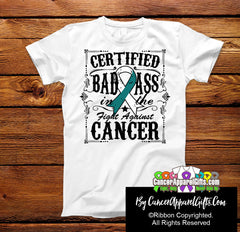 Cervical Cancer Certified Bad Ass In The Fight Shirts