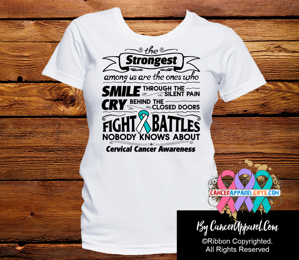Cervical Cancer The Strongest Among Us Shirts