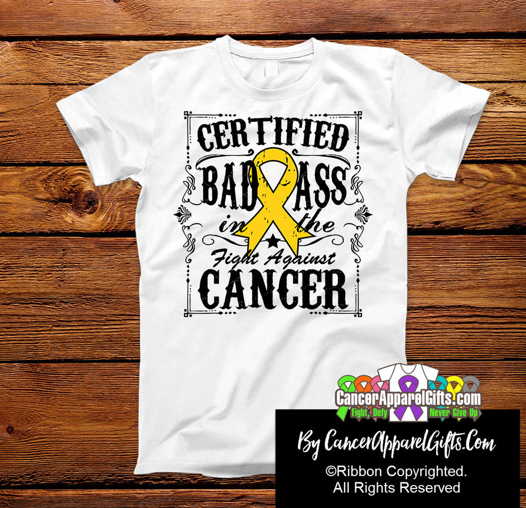 Childhood Cancer Certified Bad Ass In The Fight Shirts