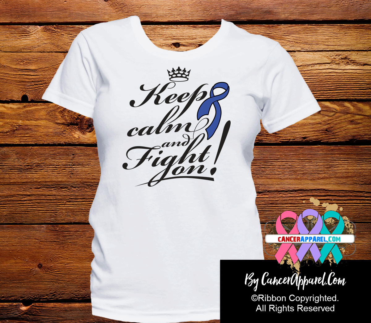 Colon Cancer Keep Calm and Fight On Shirts - Cancer Apparel and Gifts