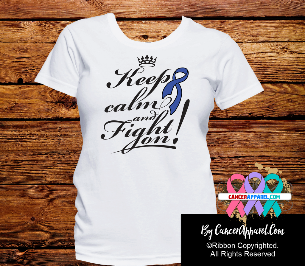 Colon Cancer Keep Calm and Fight On Shirts