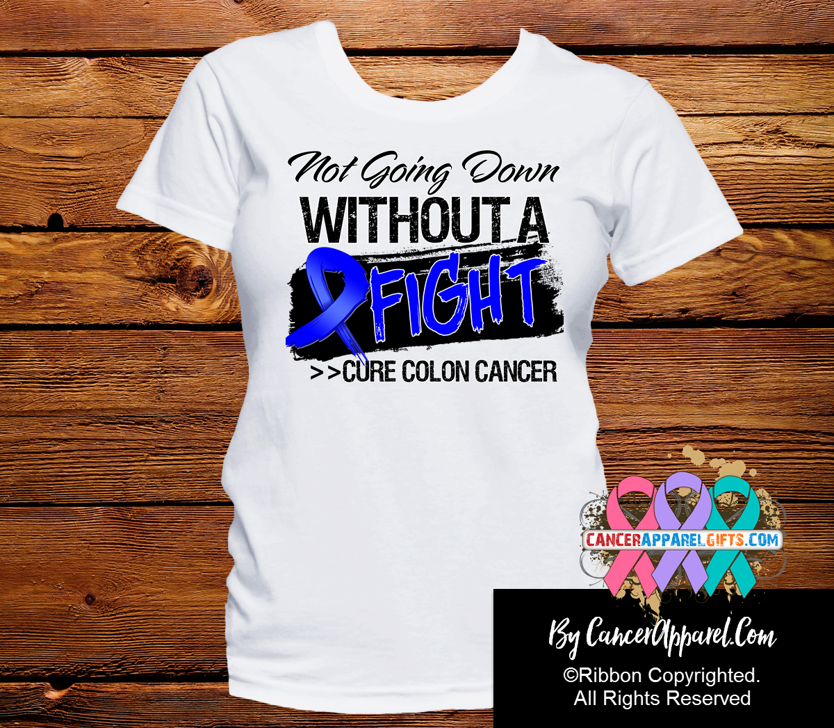Colon Cancer Not Going Down Without a Fight Shirts - Cancer Apparel and Gifts