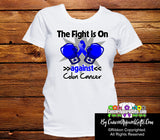 Colon Cancer The Fight is On Ladies Shirts