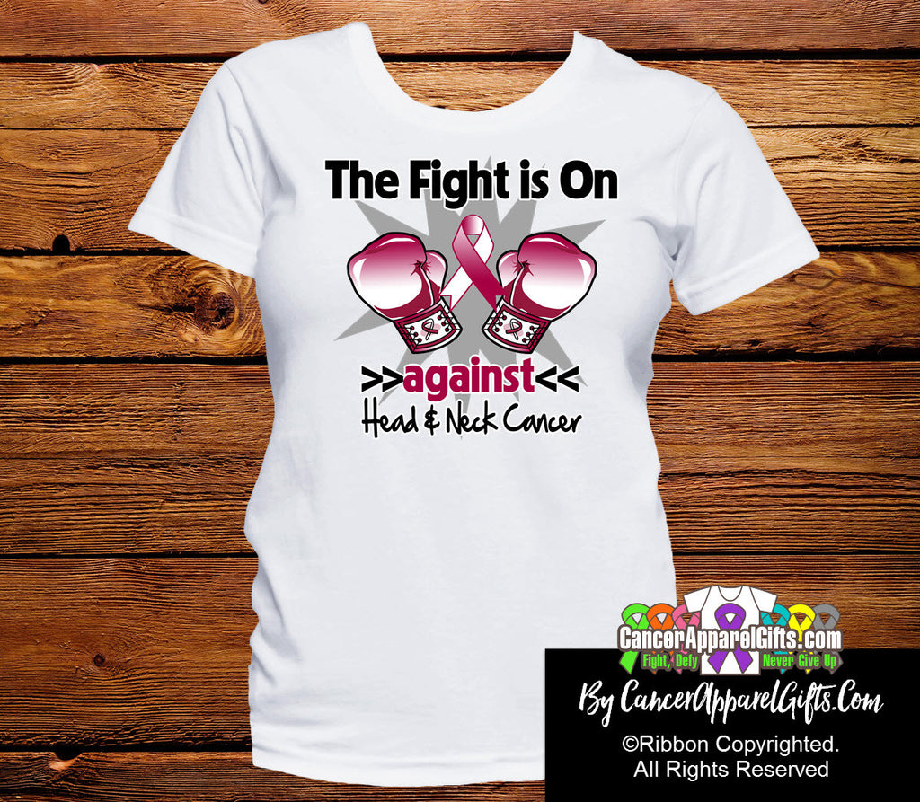 Head and Neck Cancer The Fight is On Shirts