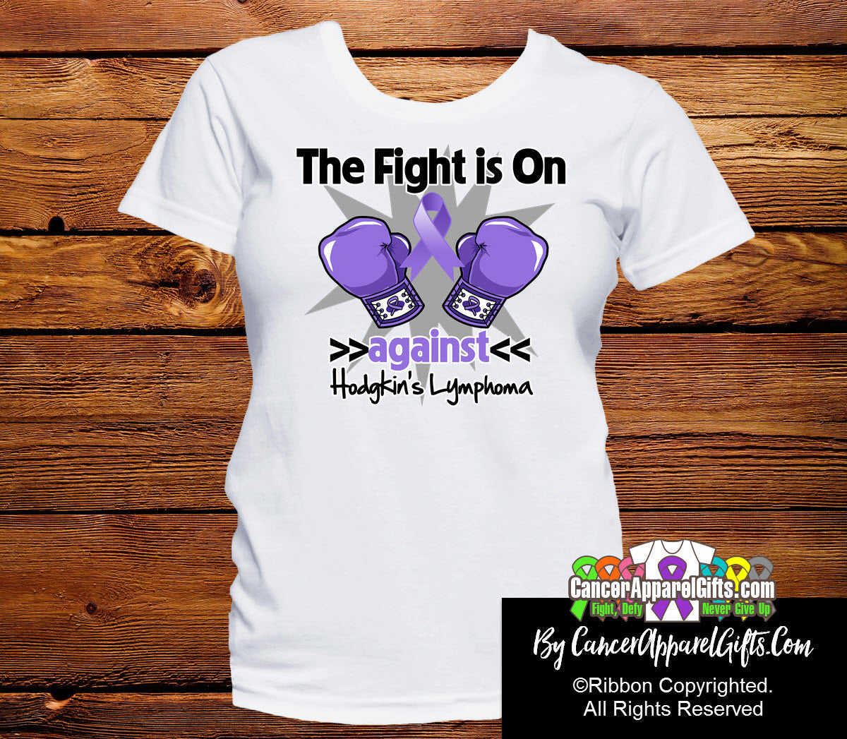 Hodgkins Lymphoma The Fight is On Ladies Shirts