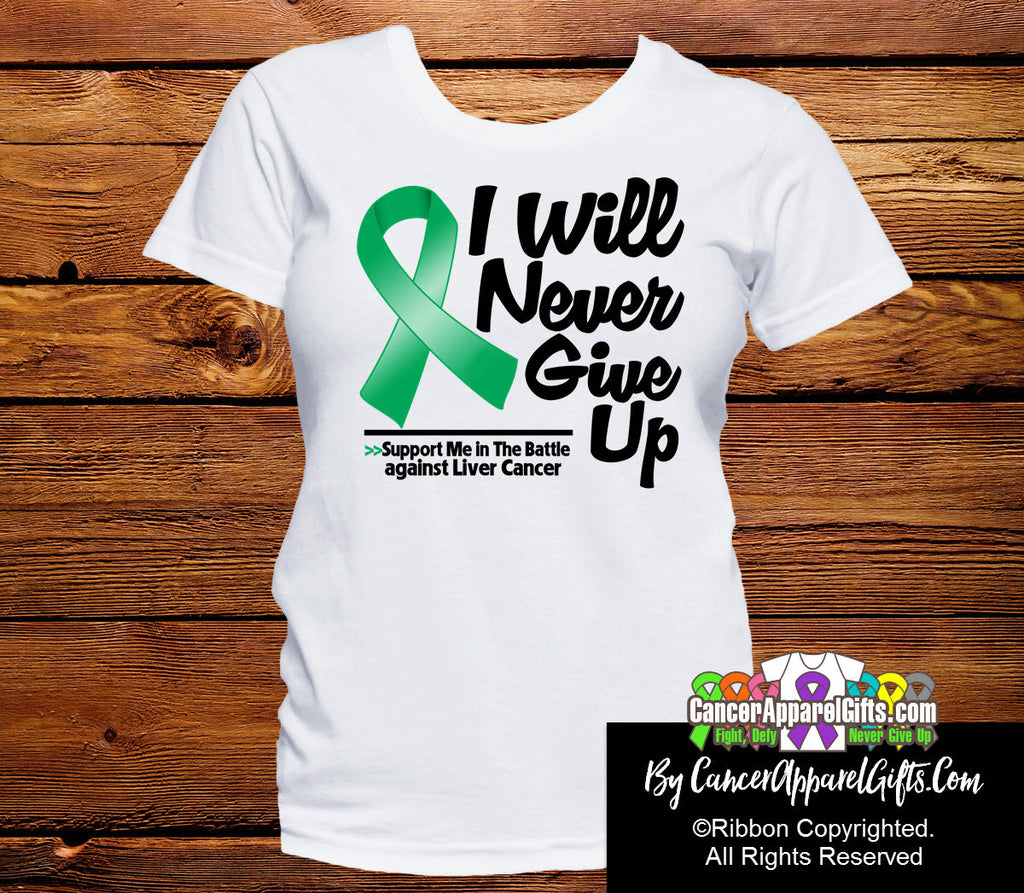 Liver Cancer I Will Never Give Up Shirts