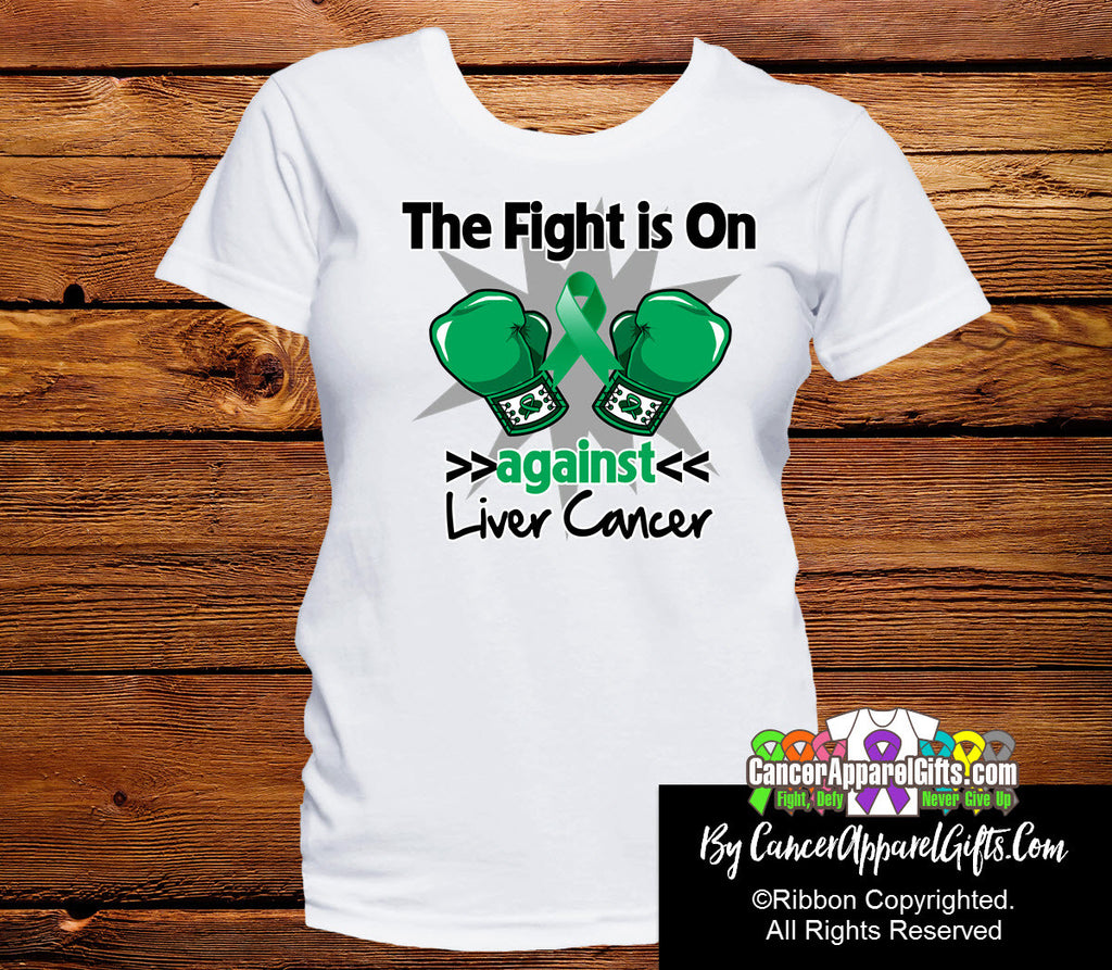 Liver Cancer The Fight is On Shirts