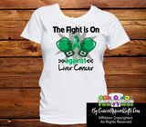 Liver Cancer The Fight is On Ladies Shirts