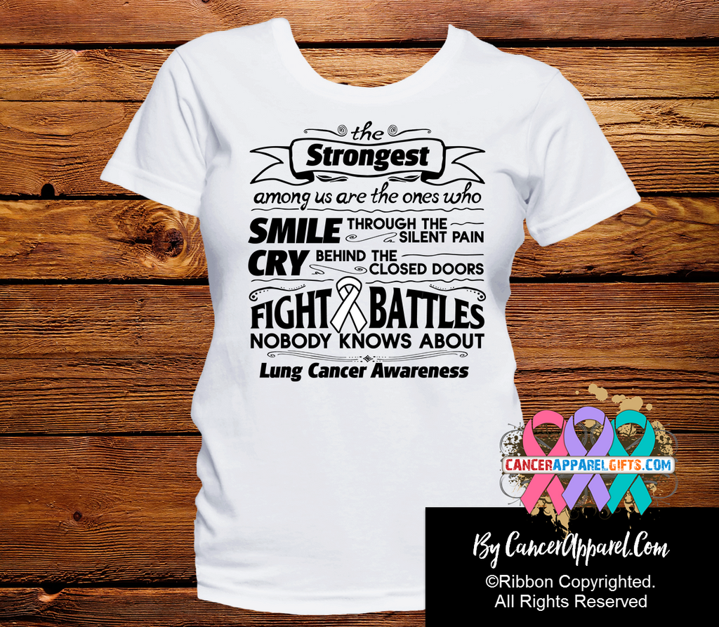 Lung Cancer The Strongest Among Us Shirts