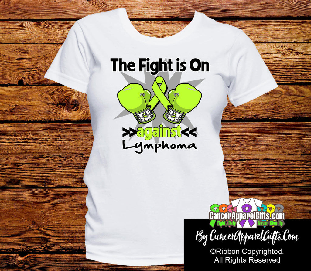 Lymphoma The Fight is On Shirts