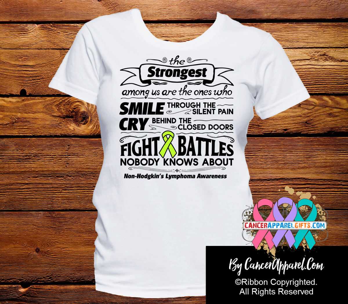 Non-Hodgkins Lymphoma The Strongest Among Us Shirts - Cancer Apparel and Gifts
