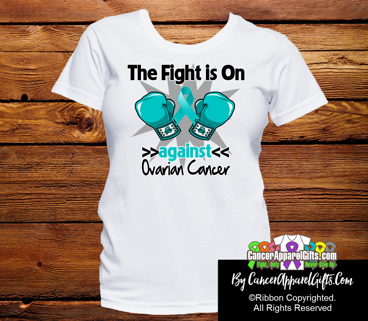 Ovarian Cancer The Fight is On Ladies Shirts