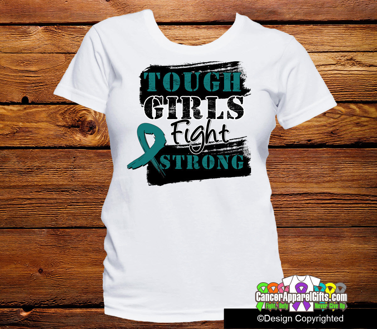 Ovarian Cancer Tough Girls Fight Strong Shirts