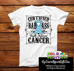 Prostate Cancer Certified Bad Ass In The Fight Shirts