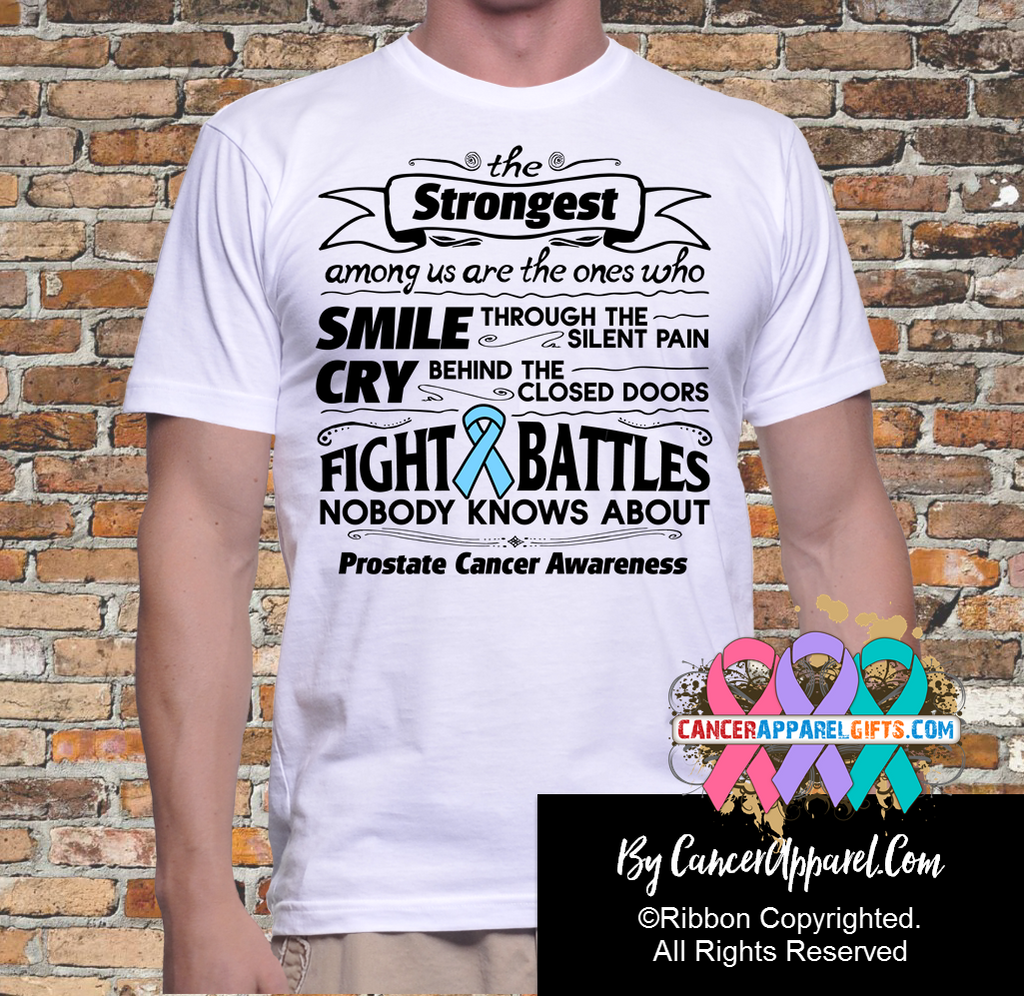 Prostate Cancer The Strongest Among Us Shirts