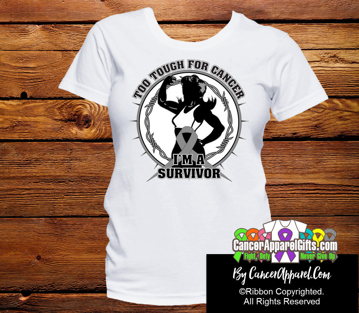 Too Tough For Brain Cancer Shirts