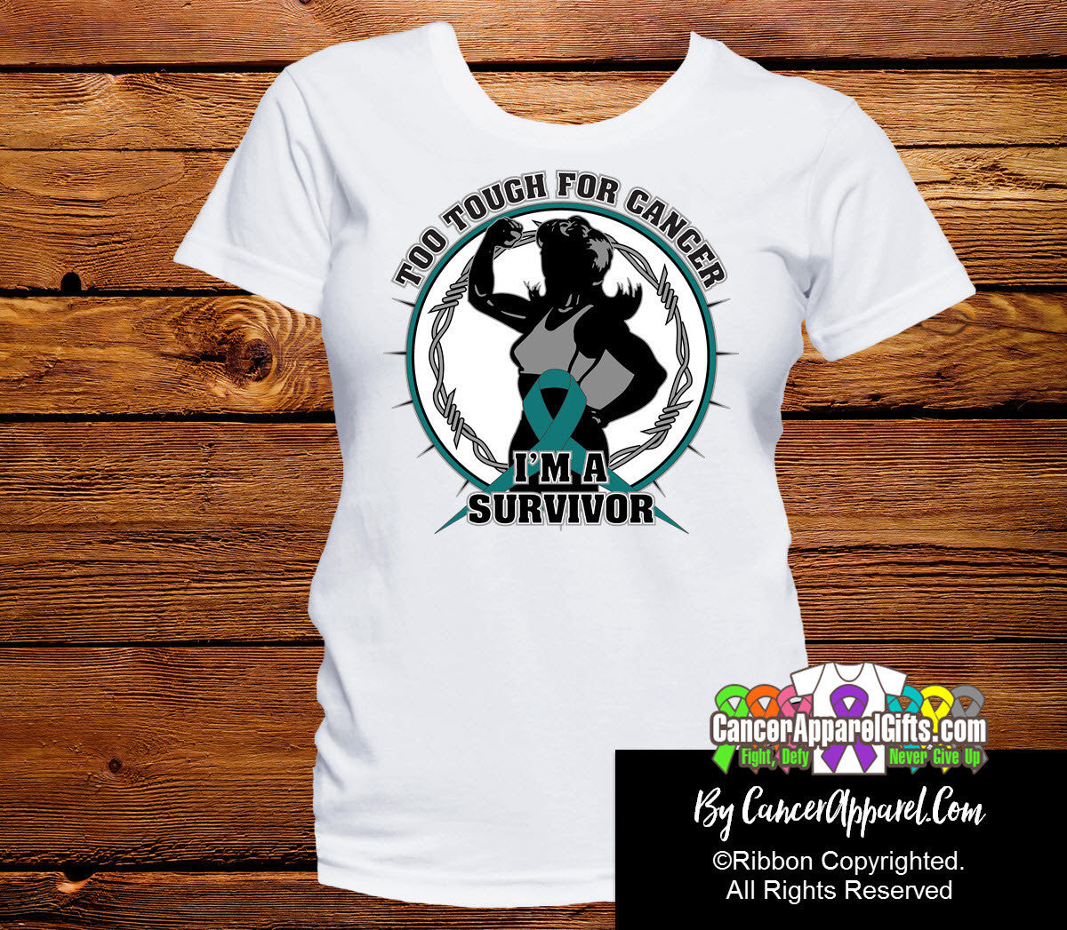 Too Tough For Ovarian Cancer Shirts