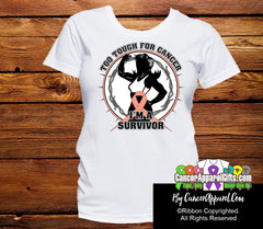 Too Tough For Uterine Cancer Shirts