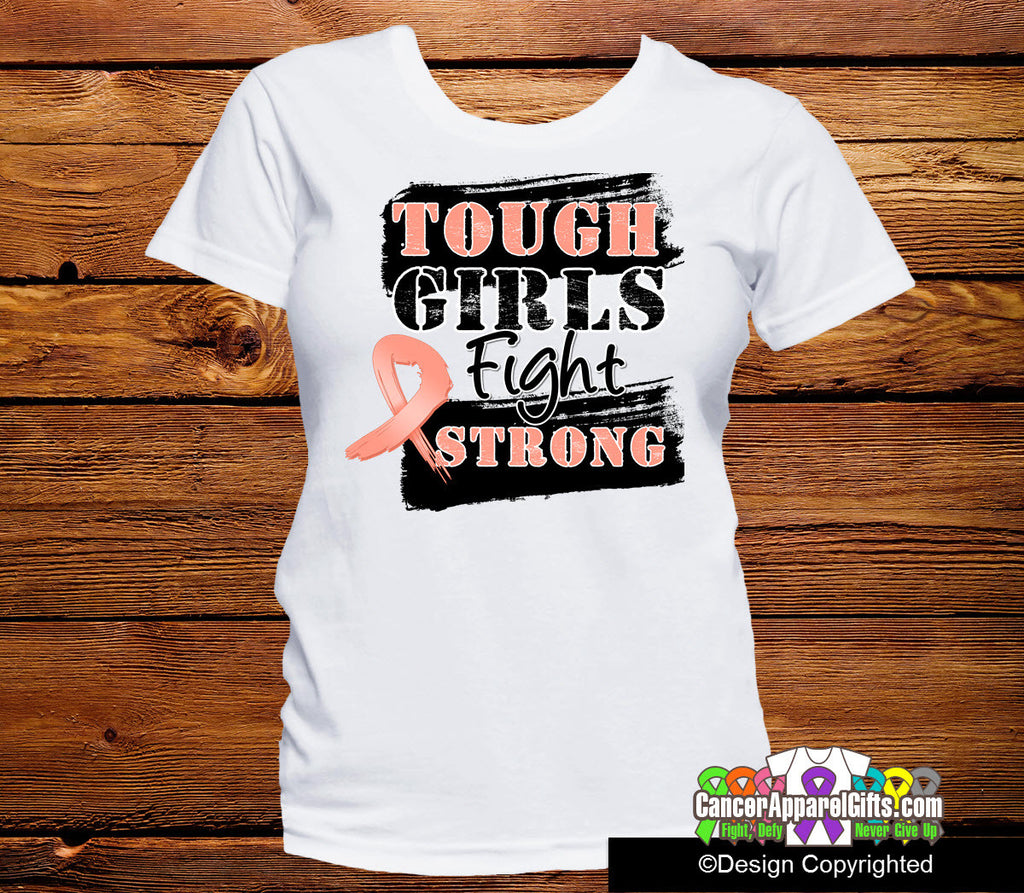 Uterine Cancer Tough Girls Fight Strong Shirts
